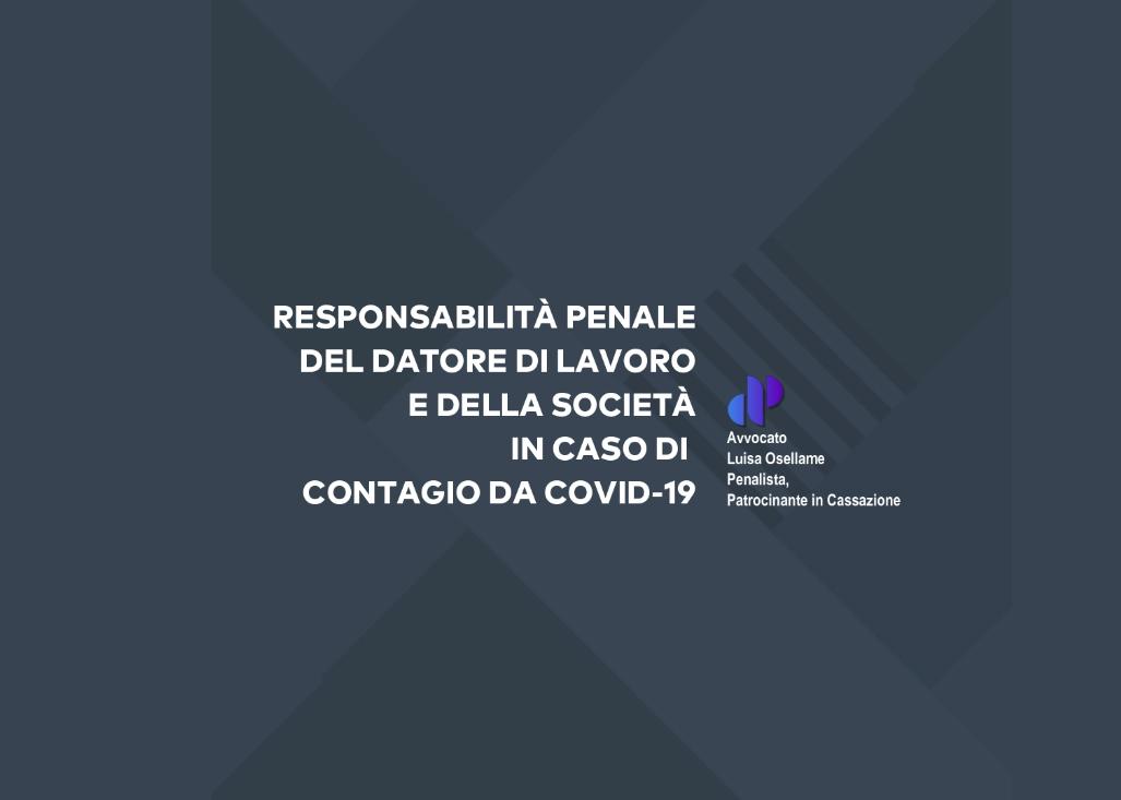 Responsabilità penale del datore di lavoro in caso di contagio del lavoratore da covid-19