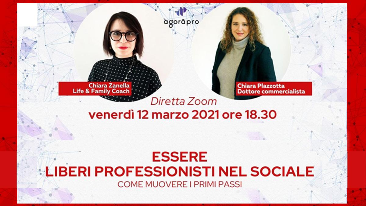 Webinar Gratuito Agoràpro - ESSERE LIBERI PROFESSIONISTI NEL SOCIALE – muovere i primi passi.