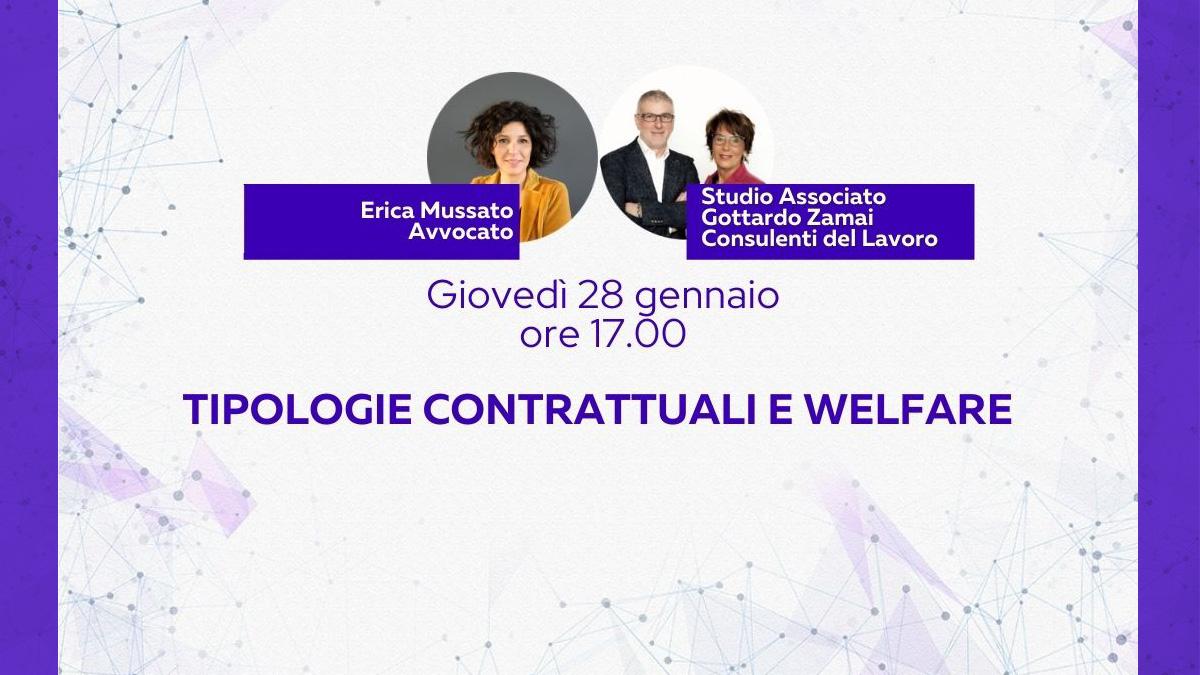 Il rapporto di lavoro 3/4 - Tipologie contrattuali e welfare