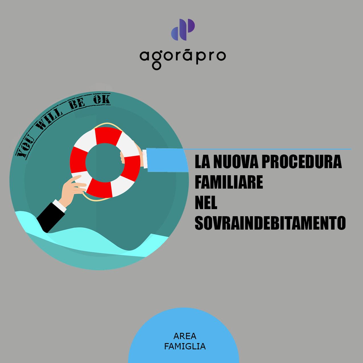 Agoràpro - Sovraindebitamento familiare, la nuova procedura - Articolo dell'avvocato Anna Pericoli